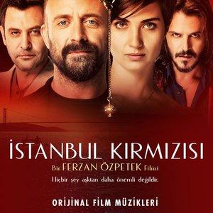 İstanbul Kırmızısı (Orijinal Film Müzikleri)