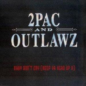 Baby Don't Cry (Keep Ya Head Up II)
