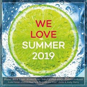 We Love Summer 2019 [Explicit]