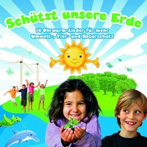 Kidz & Friendz: Schützt unsere Erde - Umwelt- u. Tierschutzlieder
