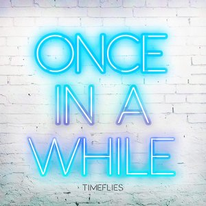 Once In A While - Single