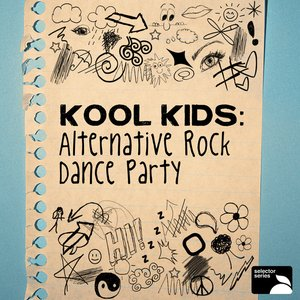 Kool Kids Alternative Rock Dance Party