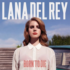 Image for 'Born to Die'