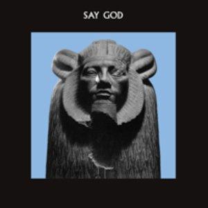 Say God