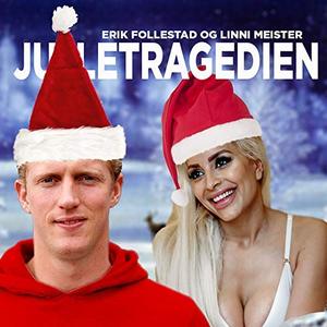Erik Follestad - Juletragedien