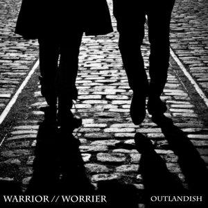 Warrior//Worrier