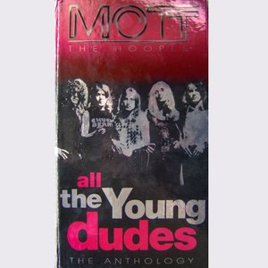 All The Young Dudes: The Anthology