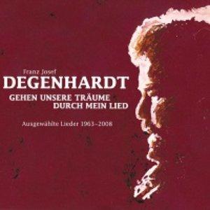 Gehen unsere Träume durch mein Lied (Ausgewählte Lieder 1963 - 2008)