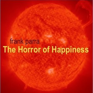 Image for 'The Horror of Happiness'