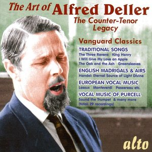 The Art of Alfred Deller: The Counter-Tenor Legacy