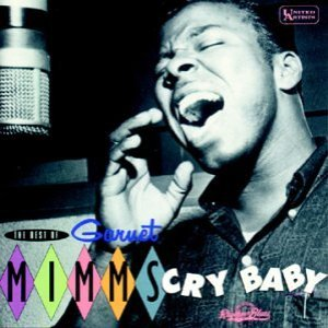 The Best Of Barnet Mimms: Cry Baby