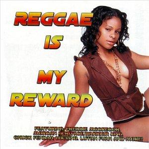 Reggae Is My Reward
