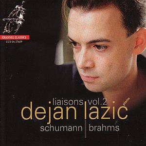 Liaisons Vol. 2 - Dejan Lazić Performs Schumann & Brahms
