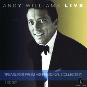 Andy Williams LIVE - Treasures From His Personal Collection