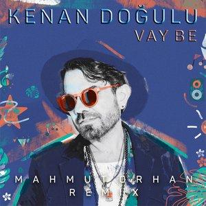 Vay Be (Mahmut Orhan Remix)