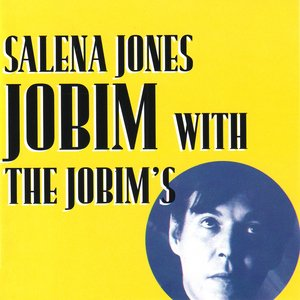 Salena Jones. Jobim with the Jobim's