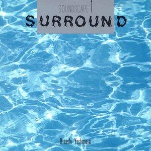 Soundscape 1: Surround