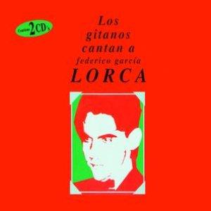 Los Gitanos Cantan A Federico García Lorca