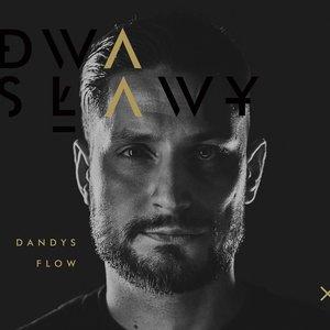 Dandys flow