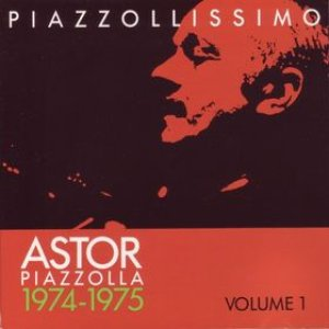 Piazzollissimo 1974-1975