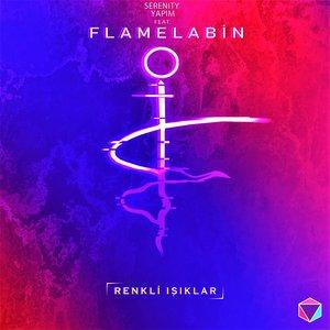 Renkli Işıklar (feat. Flamelabin) - Single