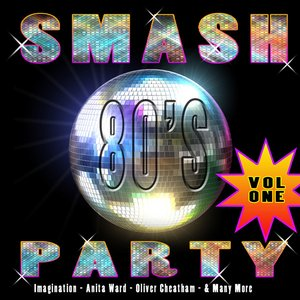 Smash 80's Party Vol 1