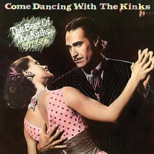 Come Dancing with the Kinks