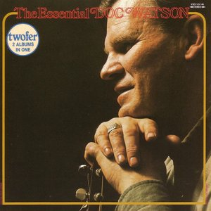 The Essential Doc Watson