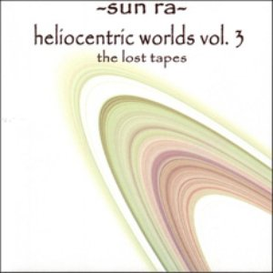 Heliocentric Worlds Vol. 3: The Lost Tapes