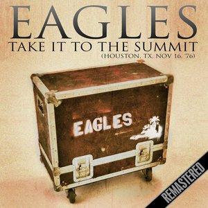 Take It To The Summit (Houston, TX 16th Nov '76)