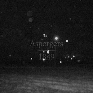 Image for 'Aspergers / 1849 Split'