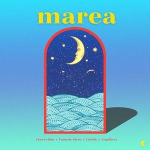 Marea (feat. legallyrxx)