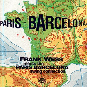 Frank Wess Meets The Paris - Barcelona Swing Connection