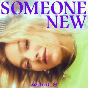 Someone New - Single