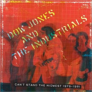 Can't Stand the Midwest 1979-1981