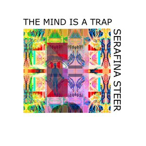 The Mind Is A Trap