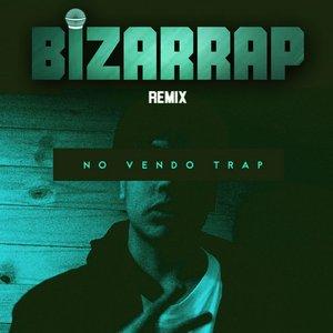 No Vendo Trap (Bizarrap Remix)