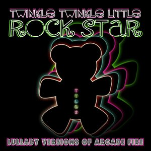 Lullaby Versions of Arcade Fire