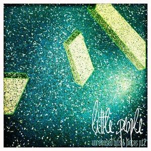 Unreleased Bits & Pieces EP (Pt 2)