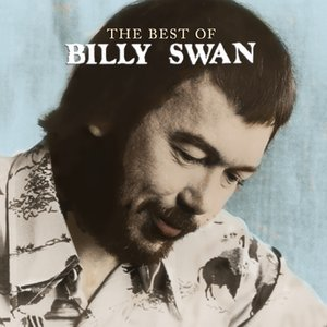 The Best Of Billy Swan