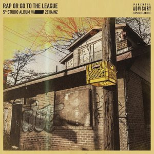Rap Or Go To The League [Clean]