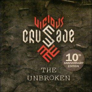 The Unbroken (10th Anniversary Edition)