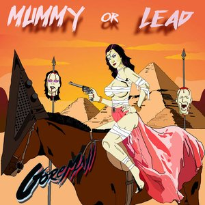 Mummy Or Lead