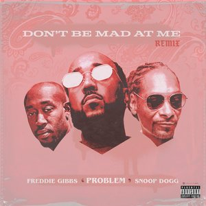 Avatar for Problem, Freddie Gibbs & Snoop Dogg