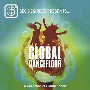 Global Dancefloor: A Collection Of Global Dance