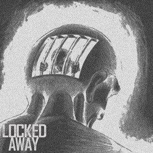 Locked Away - EP