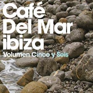 Café Del Mar: Volumen Cinco y Seis
