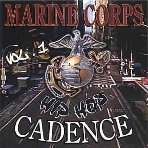 Marine Corps Hip-Hop Cadence Vol. 1