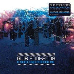 2001-2008: A Shot and a Bassline