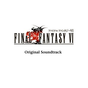 FINAL FANTASY VI (Original Soundtrack)